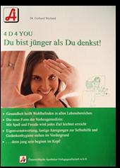 """""""Du bist jünger als du denkst"""" (ISBN 978-3852001944)"""