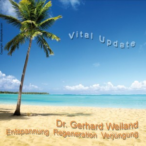 CD Vital Update von Dr. Gerhard Weiland